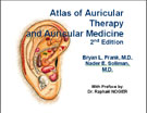 Atlas of Auricular Therapy and Auricular Medicine